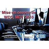 WDS et MDT 2010: D�ploiement de Windows 7 SP1 et Office 2010