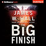 The Big Finish | James W. Hall