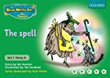 Gill Munton Read Write Inc. Phonics: Green Set 1 Storybooks: The Spell