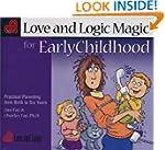 Love & Logic Magic For Early Childhoo...