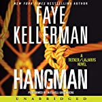 Hangman: A Peter Decker and Rina Lazarus Novel (       UNABRIDGED) by Faye Kellerman Narrated by Mitchell Greenberg