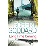 Long Time Coming: Crime Thrillerby Robert Goddard