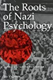img - for The Roots of Nazi Psychology: Hitler's Utopian Barbarism by Gonen, Jay Y. (2000) Hardcover book / textbook / text book