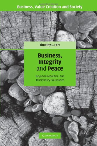 Business, Integrity, and Peace: Beyond Geopolitical and Disciplinary Boundaries (Business, Value Creation, and Society)