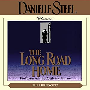 The Long Road Home | [Danielle Steel]