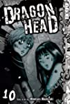 Dragon Head, Vol. 10