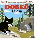 echange, troc Cécile Jugla, Rémi Saillard - Le loup