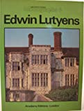 img - for Edwin Lutyens (Architectural Monographs 6) book / textbook / text book