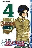Bleach, Band 4: Quincy Archer hasst dich