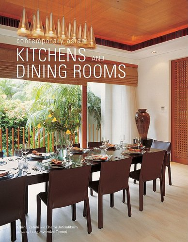 Contemporary Asian Kitchens and Dining Rooms (Contemporary Asian Home Series)