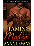 Taming the Madam (Dark Pantheon, Book Three)