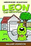 Leon the Neon Dog