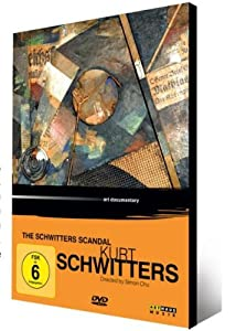 The Schwitters Scandal: Kurt Schwitters (ArtHaus - Art and Design Series)