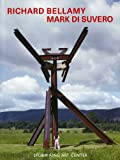 img - for Richard Bellamy Mark Di Suvero: Storm King Art Center book / textbook / text book