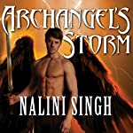 Archangel's Storm: Guild Hunter, Book 5 (       UNABRIDGED) by Nalini Singh Narrated by Justine Eyre
