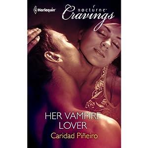 Her Vampire Lover | [Caridad Pineiro]