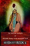 Image of The Spiritual Couplets Of Maulana Jalalu-'D-Dln Muhammad Rumi Masnavi Book 4