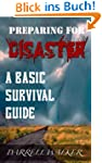 Preparing For Disaster: A Basic Survi...