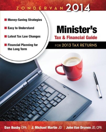Zondervan 2014 Minister's Tax And Financial Guide: For 2013 Tax Returns