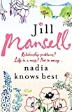 Jill Mansell Nadia Knows Best
