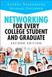 img - for Networking for Every College Student and Graduate: Starting Your Career Off Right (2nd Edition) book / textbook / text book