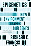 img - for Epigenetics: How Environment Shapes Our Genes book / textbook / text book