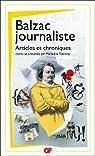Balzac journaliste : Articles et chroniques par Balzac