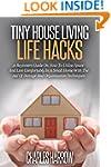 Tiny House Living Life Hacks - A Begi...