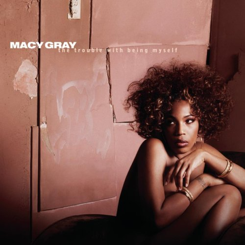 Macy Gray – The Trouble With Being Myself (2003) [FLAC]