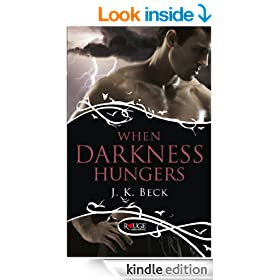 When Darkness Hungers: A Rouge Paranormal Romance