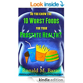 Do You Know the 10 Worst Foods for Your Prostate Health?