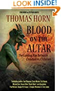 #9: Blood on the Altar: The Coming War Between Christian vs. Christian