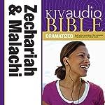 KJV Audio Bible: Zechariah and Malachi (Dramatized) |  Zondervan Bibles