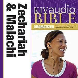 KJV Audio Bible: Zechariah and Malachi (Dramatized) Audiobook