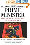 The Powers Behind the Prime Minister:...