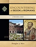 Encountering the Book of Romans: A Theological Survey (Encountering Biblical Studies)