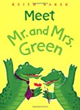 Meet Mr. and Mrs. Green (0152049541) by Keith Baker