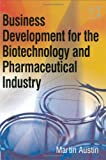 img - for Business Development for the Biotechnology and Pharmaceutical Industry book / textbook / text book