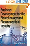 Business Development for the Biotechn...