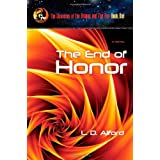 The End of Honor ~ L.D. Alford