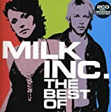 Best of -Ltd- Milk Inc.