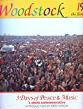 Woodstock 1969 : The First Festival : 3 Days of Peace & Music : A Photo Commemorative (0916290743) by Landy, Elliott