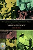 img - for Toward the National Security State: Civil-Military Relations during World War II (In War and in Peace, U.S. Civil-Military Relations) book / textbook / text book