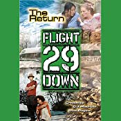The Return: Flight 29 Down #3 | Stan Rogow, D. J. MacHale