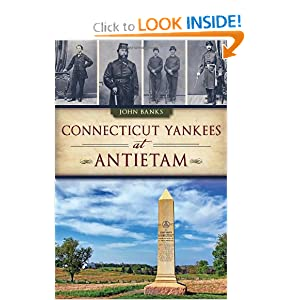 Connecticut Yankees at Antietam (Civil War) by
