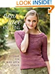 New Lace Knitting: Designs for Wide O...