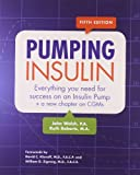 img - for Pumping Insulin: Everything You Need to Succeed on an Insulin Pump book / textbook / text book