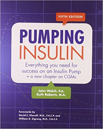 Pumping Insulin: Everything You Need to Succeed on an Insulin Pump