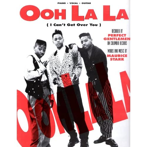 "Perfect Gentlemen.""Ooh La La"" (I Can't Get Over You).Sheet Music"