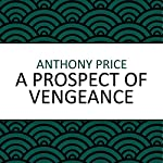 A Prospect of Vengeance | Anthony Price